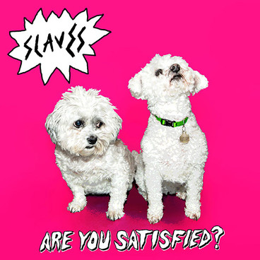 2015Slaves_AreYouSatisfied_110215